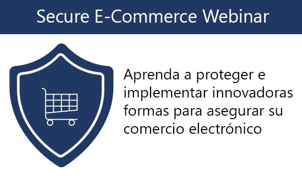 Secure E-Commerce Webinar
